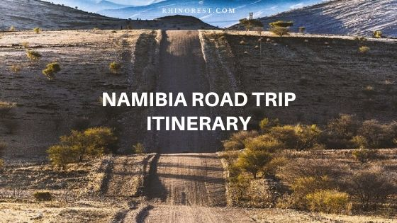 Ultimate Namibia Road Trip Itinerary