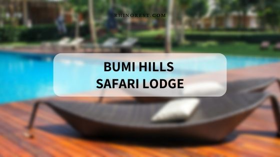 Bumi Hills Safari Lodge – Top Attractions and Facilities