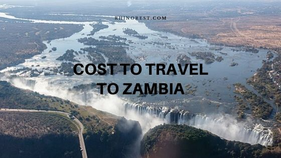 How Much does it Cost to Travel to Zambia?