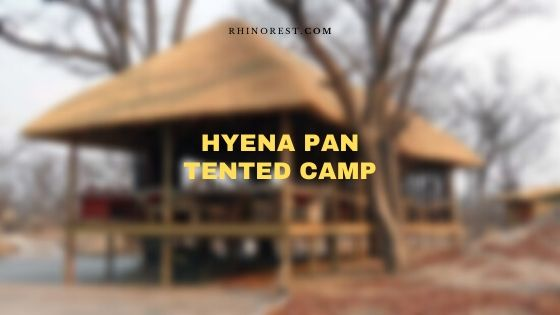Hyena Pan Tented Camp Overview – Botswana Safari
