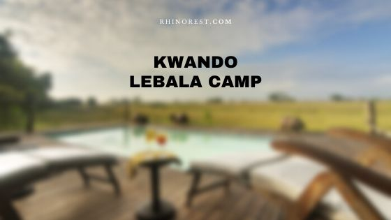 Kwando Lebala Camp – Adventurous Safari Guide