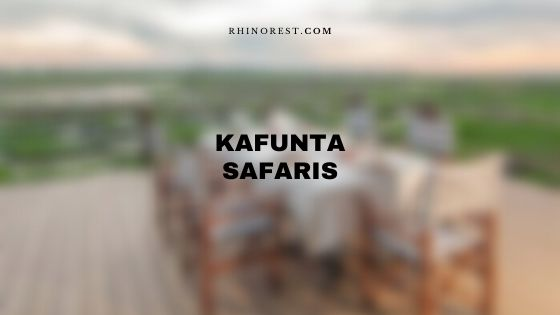Kafunta Safaris – Review | Features | Costs | Distance