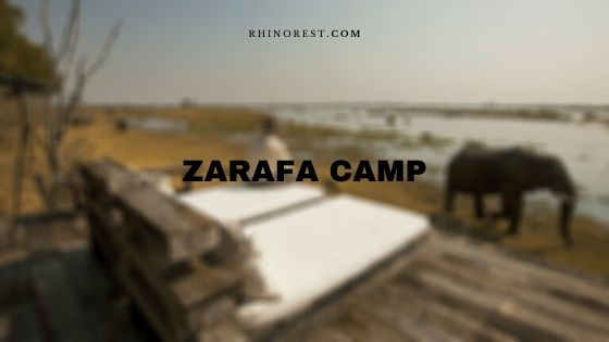 Zarafa Camp Botswana – Rates | Reviews | Price | Availability