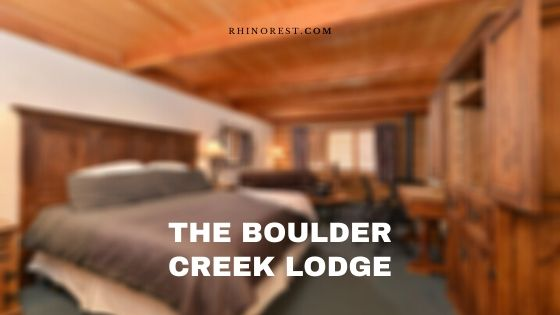 The Boulder Creek Lodge – Reviews | Amenities